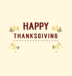 Happy thanksgiving celebration card style vector