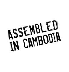 Assembled in cambodia rubber stamp vector