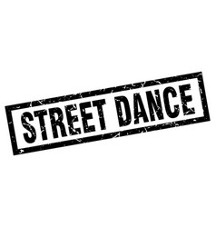 Square grunge black street dance stamp vector