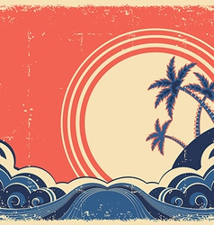 Tropical island with palms Grunge seascape poster vector image vector image
