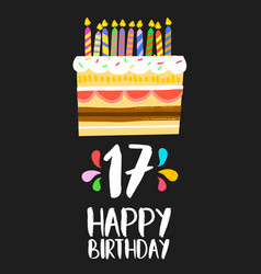 Happy birthday cake card 17 seventeen year party vector