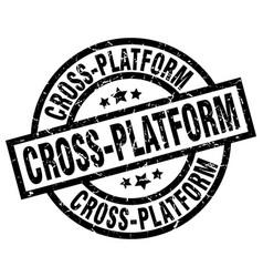 Cross-platform round grunge black stamp vector