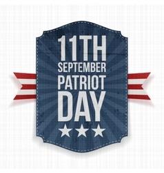 September 11th patriot day paper label vector