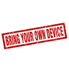 Square grunge red bring your own device stamp vector