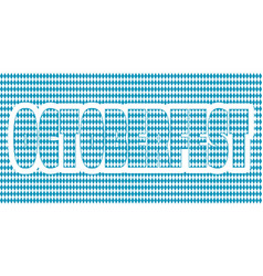 octoberfest textured word vector image