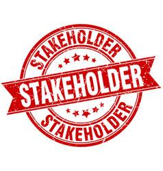 Stakeholder round grunge ribbon stamp vector
