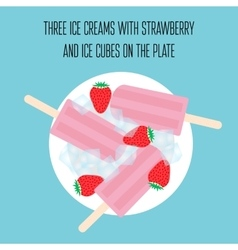 Ice creams popsicles with strawberry and ice cubes vector