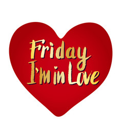 Friday i39m in love heart creative card vector