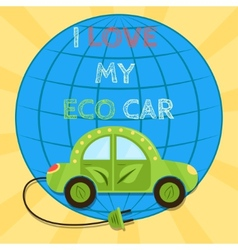 Poster of a green electric car with plug i love my vector