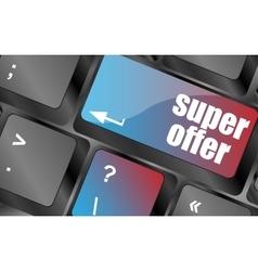 Super offer text on laptop computer keyboard keys vector