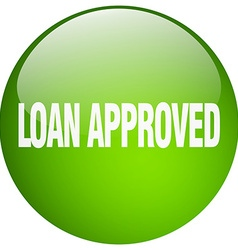 Loan approved green round gel isolated push button vector