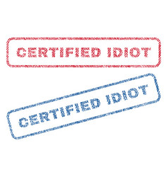 Certified idiot textile stamps vector