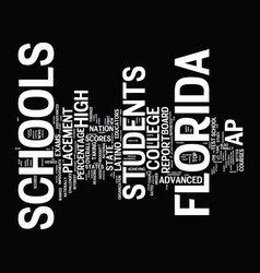 Florida schools get great ap grades text vector