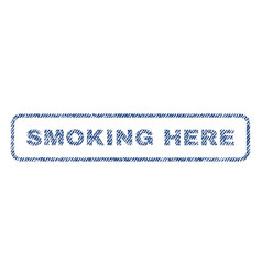 Smoking here textile stamp vector