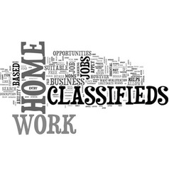 Work at home classifieds text word cloud concept vector