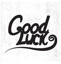 Good luck lettering hand draw lettering vector