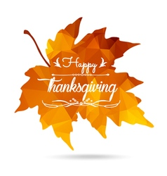 Happy thanksgiving maple leaf in triangular style vector