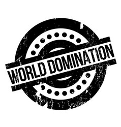 world domination rubber stamp vector image vector image