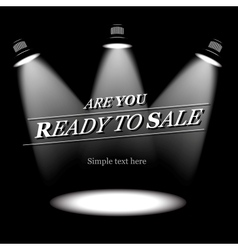 Ready to sale background vector image