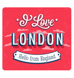 Vintage greeting card from london vector