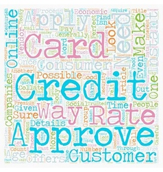 Instant credit card approval consumer needs text vector