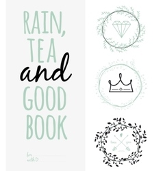 Inspirational romantic quote card rain tea and vector
