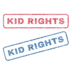 Kid rights textile stamps vector