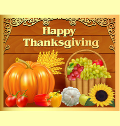 Card fruit basket and pumpkin on thanksgiving day vector
