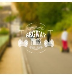 Segway tours poster with unfocused backdrop vector