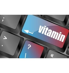 Vitamin word on computer keyboard pc key keyboard vector