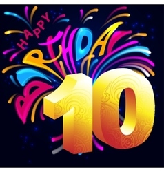 Fireworks Happy Birthday with a gold number ten vector image