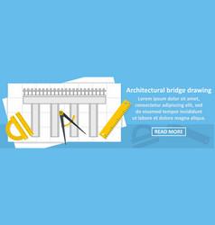 architectural bridge drawing banner horizontal vector image vector image