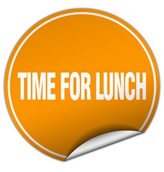 Time for lunch round orange sticker isolated on vector