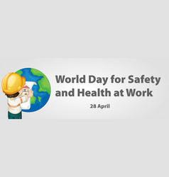 World day for safety and health at work poster vector