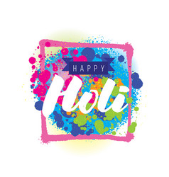 Happy holi indian festival of colors vector