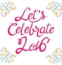 Celebration lettering vector