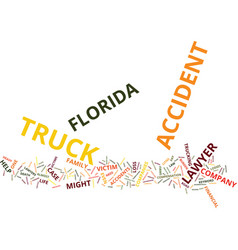 Florida truck accident lawyer text background vector