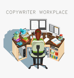Copywriter workplace writer at work vector
