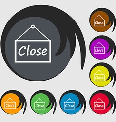 Close icon sign symbols on eight colored buttons vector