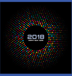 New year 2018 card colorful circle confetti frame vector
