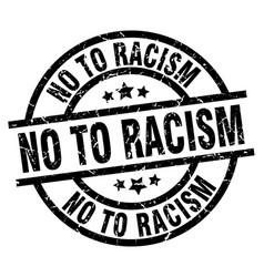 No to racism round grunge black stamp vector