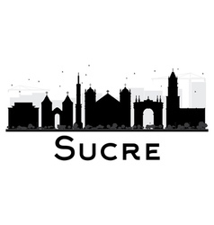 Sucre City skyline black and white silhouette vector image vector image
