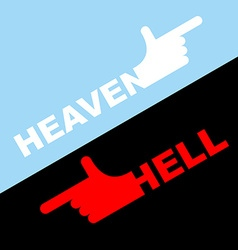 Direction of hell and heaven white hand in vector