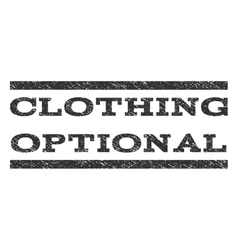 Clothing Optional Watermark Stamp vector image vector image