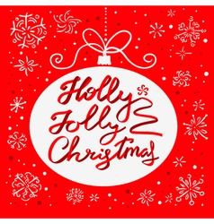 Holly jolly christmas calligraphic lettering vector