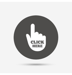 Click here hand sign icon Press button vector image