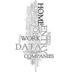 Work at home data entry text word cloud concept vector