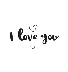 I love you Greeting card for Valentines day Hand vector image