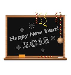 happy new year 2018 written on the blackboard vector image