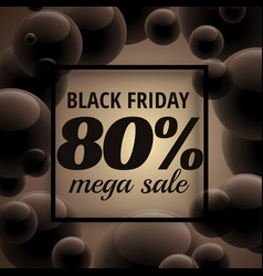 Stylish black friday sale poster with dark bubbles vector